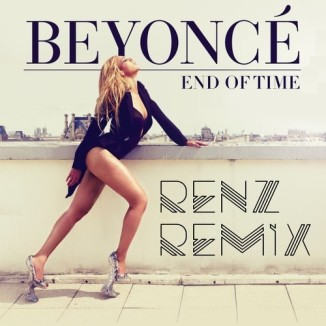 Renz - End of Time Remix